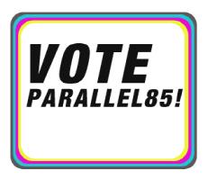 Vote Parallel85!