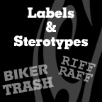 Labels & Stereotypes