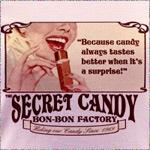 Secret Candy