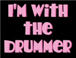 I'm With The Drummer Tees
