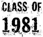 Grunge Class Of 1981 Reunion T-shirts