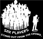 Saxophone Stands Out From Crowd Tees
