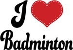 I Heart Badminton T-shirts and Gifts