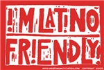 I'm Latino Friendly (red)