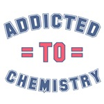 Addicted to Chemistry