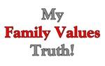 My Family Values Truth