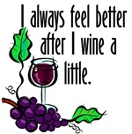 I Feel Better after I Wine
