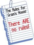 No Rules at Gram's House