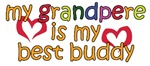 Grandpere is My Best Buddy