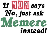 Just Ask Memere!
