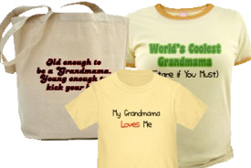 T-Shirts and Gifts for Grandmothers