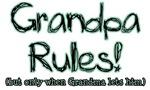 Grandpa Rules when Grandma Lets Him