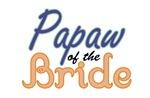 Papaw of the Bride