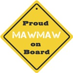Proud MawMaw on Board