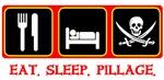 Eat. Sleep. Pillage. - Red