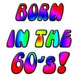 Born in the 60's!