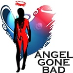 Angel Gone Bad T-shirts & Gifts.