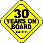 30 years on board Earth! 30th Birthday.