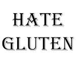 HATE GLUTEN
