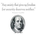 Benjamin Franklin Freedom for Secuirty Quote