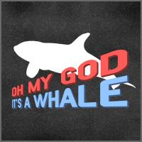 Oh my God it's a Whale