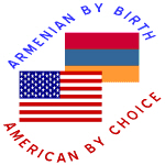 Armenian by Birth American by Choice