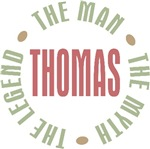 Thomas the Man the Myth the Legend T-shirts Gifts