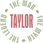 Taylor the Man the Myth the Legend T-shirts Gifts