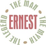 Ernest the Man the Myth the Legend T-shirts Gifts