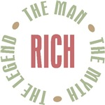 Rich the man the myth the legend T-shirts Gifts