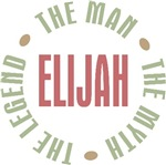 Elijah the man the myth the legend T-shirts Gifts