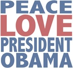 Peace Love President Obama Tees Gifts