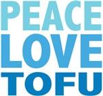 Peace Love Tofu Tees Gifts