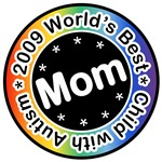 2009 World's Best Mom of Child with Autism Tees Gi