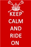 Lacrosse Keep Calm and Ride On