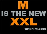 M is the new XXL