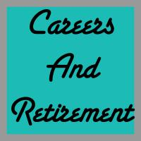 JOBS, CAREERS & RETIREMENT