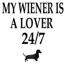 My Wiener Is A Lover 24/7