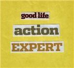 Good Life Action Expert