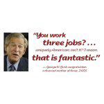 Work Three Jobs - Apparel
