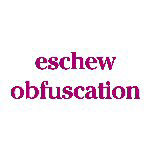 Eschew Obfuscation - Goodies