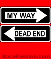 MY WAY or DEAD END