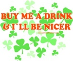 Buy Me A Drink and I'll be nicer!
