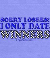 I only date winners