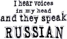 I hear Russian