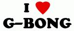 I Love G-BONG
