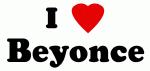 I Love Beyonce
