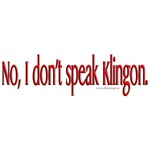Don't Speak Klingon Convention Wear