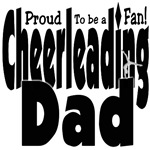 Proud to be a Fan - Cheer Dad