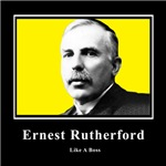 Ernest Rutherford Like A Boss